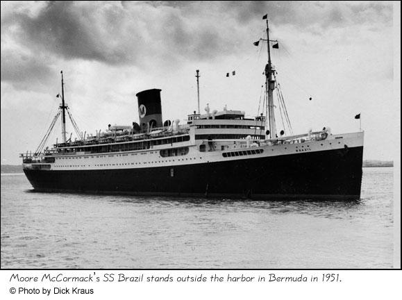 S.S. Brazil outside harbor in Bermuda, 1951. Photograph © Dick Kraus